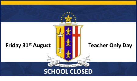 Teacher Only Day – School Closed 31 August 2018